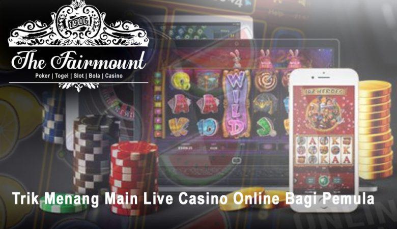 Casino Online Bagi Pemula Trik Menang Main - Situs Judi Online 24 Jam