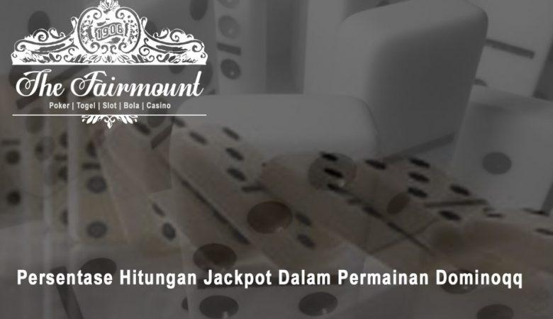 Dominoqq Persentase Hitungan Jackpot - Situs Judi Online 24 Jam